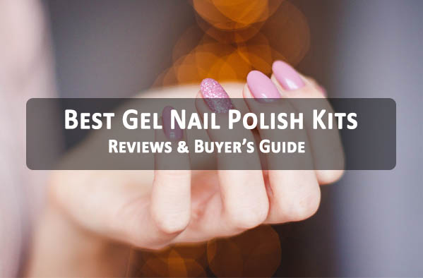 Best Gel Nail Polish Kits